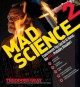 Go to record Mad science. 2 : experiments you can do at home, but STILL...